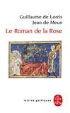 Jean de Meun et Guillaume de Lorris - Le roman de la rose.