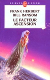 Frank Herbert et Bill Ransom - Le facteur ascension.