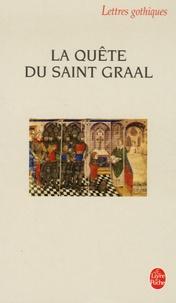 Anonyme - La Quête du Saint-Graal.