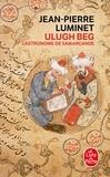 Jean-Pierre Luminet - Les bâtisseurs du ciel Tome 5 : Ulugh Beg, l'astronome de Samarcande.