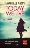 Emmanuelle Pirotte - Today we live.