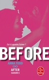 Anna Todd - Before Tome 1 : After - Saison 6.