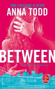 Anna Todd - Landon Tome 2 : Between.