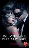 E-L James - Fifty Shades Tome 2 : Cinquante nuances plus sombres.