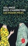 Solange Bied-Charreton - Les Visages pâles.