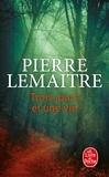 Pierre Lemaitre - Trois jours et une vie.