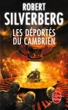 Robert Silverberg - Les déportés du Cambrien.