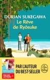 Durian Sukegawa - Le rêve de Ryôsuke.