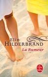 Elin Hilderbrand - La Rumeur.