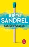Julien Sandrel - Les Etincelles.