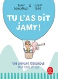 Jamy Gourmaud et Leslie Plée - Tu l'as dit Jamy !.