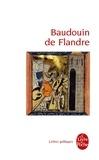 Elisabeth Pinto-Mathieu - Baudouin de Flandre.