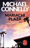 Michael Connelly - Mariachi plaza.