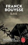 Franck Bouysse - Glaise.
