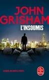 John Grisham - L'insoumis.