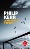 Philip Kerr - Une enquête de Scott Manson Tome 1 : Le mercato d'hiver.
