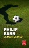 Philip Kerr - Une enquête de Scott Manson Tome 2 : La main de Dieu.