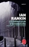Ian Rankin - L'étrangleur d'Edimbourg.