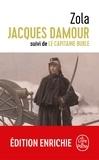 Émile Zola - Jacques Damour suivi de Le Capitaine Burle.