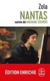 Émile Zola - Nantas suivi de Madame Sourdis.