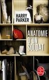 Harry Parker - Anatomie d'un soldat.