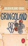 Julien Blanc-Gras - Gringoland.