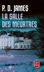 P. D. James - La Salle des Meurtres.