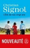 Christian Signol - L'Été de nos vingt ans.