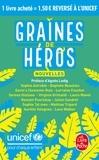Collectif - Graines de héros - Unicef.