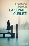 La sonate oubliée / Christiana Moreau   Moreau, Christiana. Auteur
