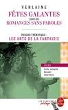 Paul Verlaine - Les Fêtes galantes (Edition pédagogique) - Dossier thématique : Les Arts de la fantaisie.