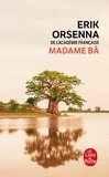 Erik Orsenna - Madame Bâ.
