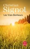Christian Signol - Les Vrais bonheurs.