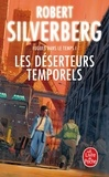Robert Silverberg - Les Déserteurs temporels.