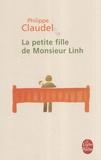 Philippe Claudel - La petite fille de Monsieur Linh.