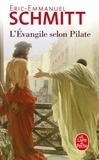 Eric-Emmanuel Schmitt - L'Evangile selon Pilate - Suivi du Journal d'un roman volé.