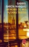 Gabriel García Márquez - Mémoire de mes putains tristes.