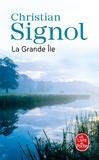 Christian Signol - La Grande Ile.