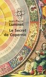 Jean-Pierre Luminet - Les bâtisseurs du ciel Tome 1 : Le secret de Copernic.