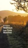 Antonin Malroux - Les Trois Marches - Le domaine de Marcellin.
