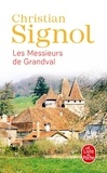 Christian Signol - Les Messieurs de Grandval.