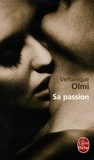 Véronique Olmi - Sa passion.