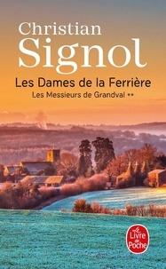 Christian Signol - Les Dames de la Ferrière Tome 2 : Les Messieurs de Grandval.