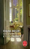 Diane Meur - Les Vivants et les Ombres.