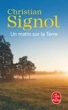 Christian Signol - Un matin sur la Terre.