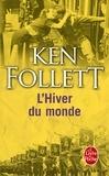 Ken Follett - Le siècle Tome 2 : L'hiver du monde.