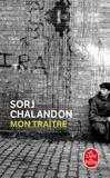 Mon traitre / Sorj Chalandon | Chalandon, Sorj (1952?-....). Auteur