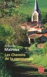 Antonin Malroux - Les Chemins de la communale.