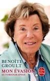 Benoîte Groult - Mon évasion - Autobiographie.