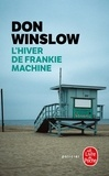 Don Winslow - L'Hiver de Frankie Machine.